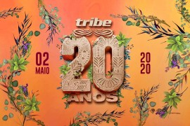 Tribe 20 anos