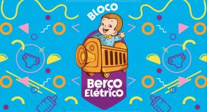 Berço Elétrico 2020 vem aí!