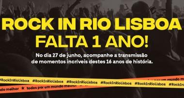 Falta 1 ano para o Rock in Rio Lisboa e vamos comemorar juntos!